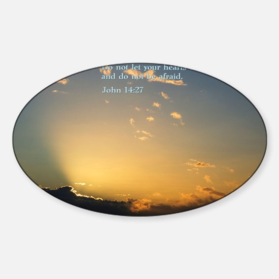 John 14-27  Sunrise Sticker (Oval)