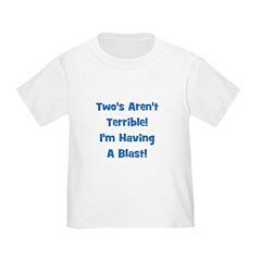 Two's Aren't Terrible... (blu T