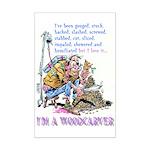 I'm A Woodcarver Mini Poster Print