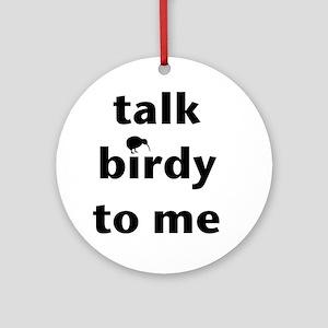 Talk birdy black Round Ornament