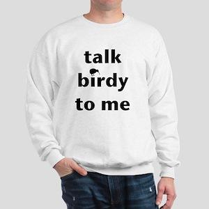 Talk birdy black Sweatshirt