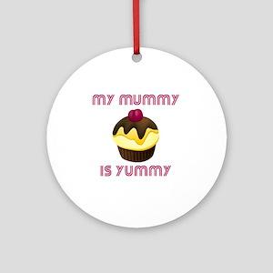 10 x 10 my munny is yummy Round Ornament