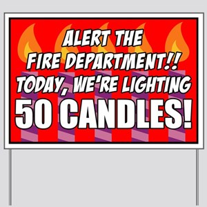 50 Candles Fire Department Yard Sign
