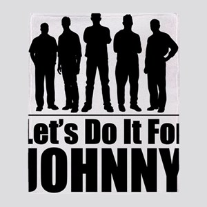 letsdoitforjohnnyblack Throw Blanket