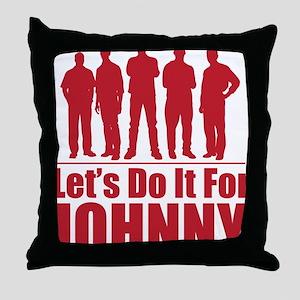 letsdoitforjohnnyred Throw Pillow