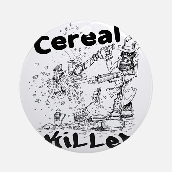 Cereal Killer Round Ornament
