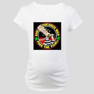 End the Drug War Maternity T-Shirt