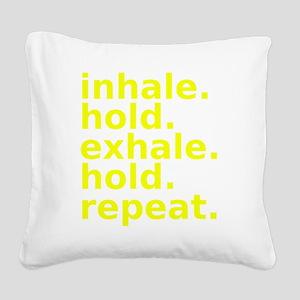 inhale Square Canvas Pillow