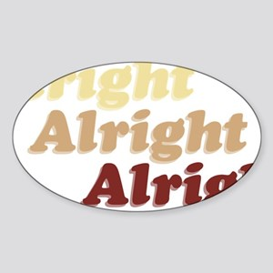 Alright Sticker (Oval)