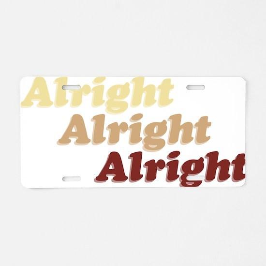 Alright Aluminum License Plate