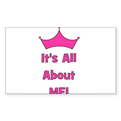 It's All About Me! Pink Rectangle Decal