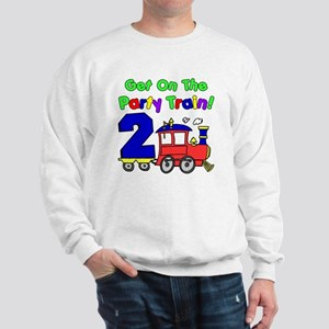 Get On The Party Train 2 Year Old Sweatshirt