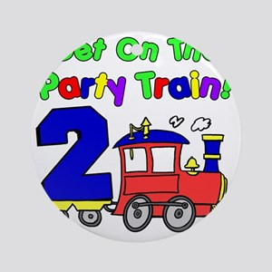 Get On The Party Train 2 Year Old Round Ornament