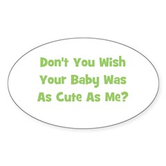 Baby Cute As Me - Green Oval Decal