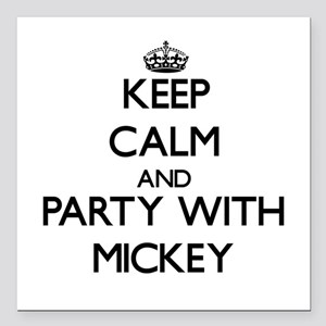 Keep Calm and Party with Mickey Square Car Magnet