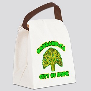 Oakland City Of Dope -- T-Shirt Canvas Lunch Bag