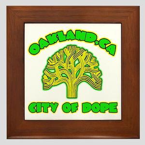 Oakland City Of Dope -- T-Shirt Framed Tile