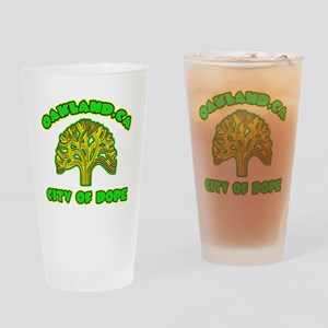 Oakland City Of Dope -- T-Shirt Drinking Glass