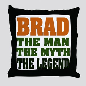BRAD - the legend Throw Pillow