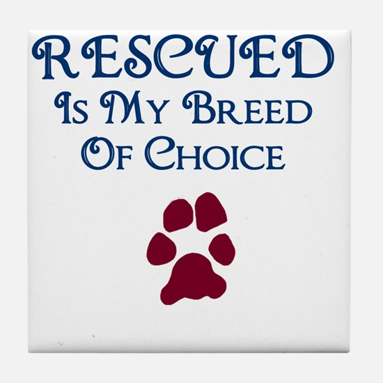 Breed of choice Tile Coaster