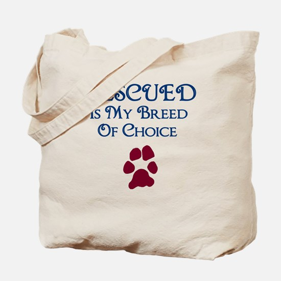 Breed of choice Tote Bag