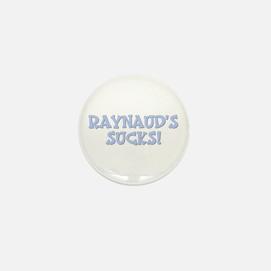 Raynaud's Sucks! Mini Button