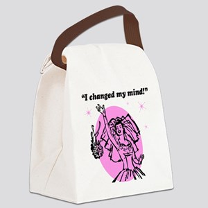 I changed my mind Canvas Lunch Bag