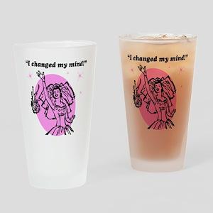 I changed my mind Drinking Glass