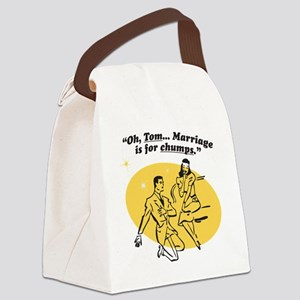 Marriage is for chumps Canvas Lunch Bag