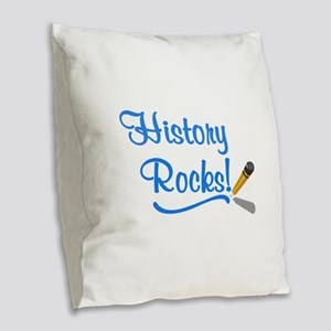 History Rocks Burlap Throw Pillow