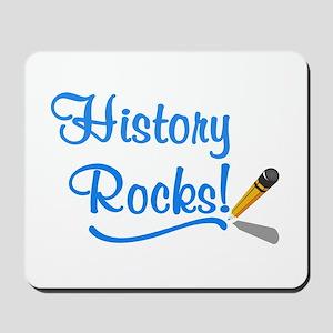 History Rocks Mousepad