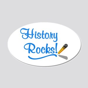 History Rocks 35x21 Oval Wall Decal