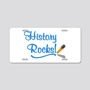 History Rocks Aluminum License Plate