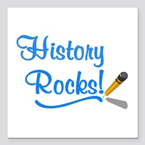 "History Rocks Square Car Magnet 3"" x 3"""