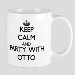 Keep Calm and Party with Otto Mugs
