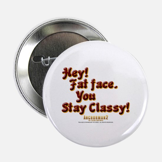 Stay Classy 2.25&Quot; Button