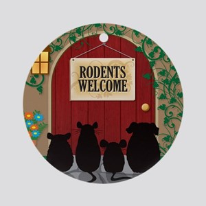 welcomerodents12 Round Ornament