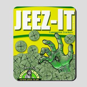 JEEZ-IT Communion Crackers! Mousepad