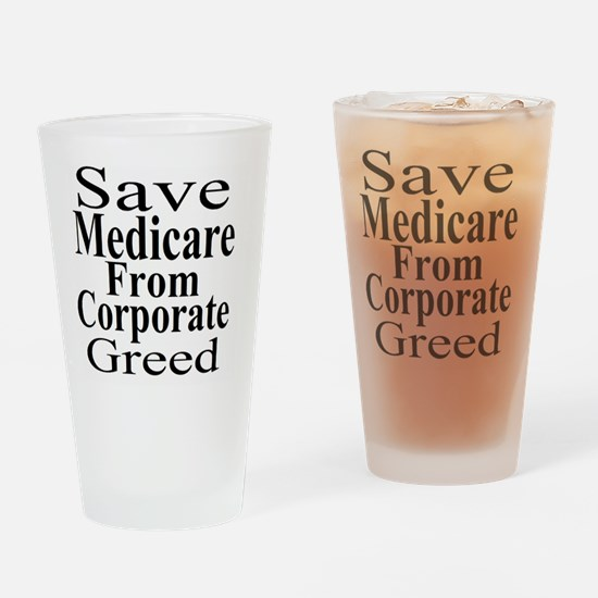 Save Medicare from Greed-wt bk Drinking Glass