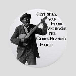 glorybeamingbanjo Round Ornament