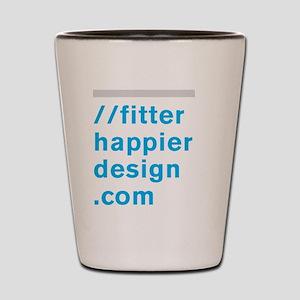 fitter happier Shot Glass