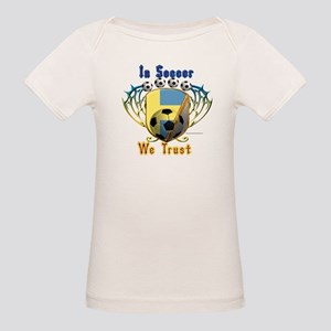 In Soccer We Trust Baby Organic T-Shirt