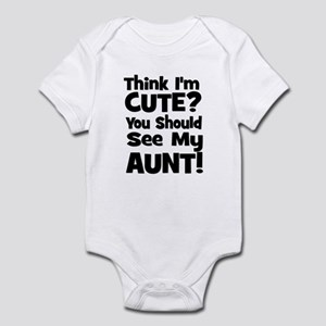 Think I'm Cute? Aunt - Black Infant Bodysuit