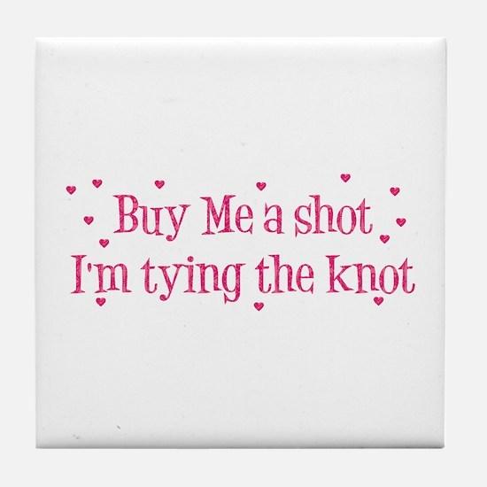 Buy Me A Shot - Hot Pink Tile Coaster