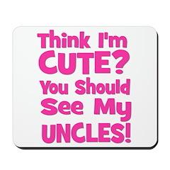 Think I'm Cute? UncleS (Plura Mousepad