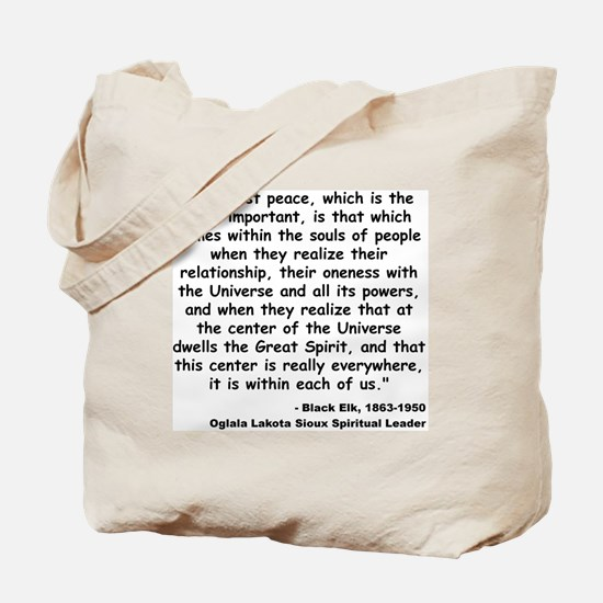 Black Elk Spirit Quote Tote Bag