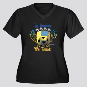 In Soccer We Trust Plus Size T-Shirt