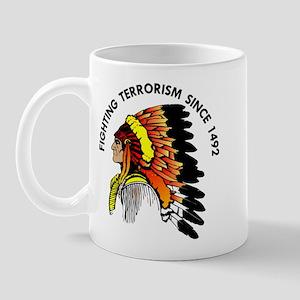 Indian Fighting Terrorism Since 1492 Mug