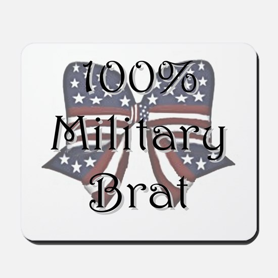 100% Military Brat Mousepad
