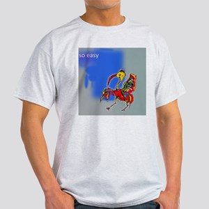 crazy bird_so easy_fun Light T-Shirt